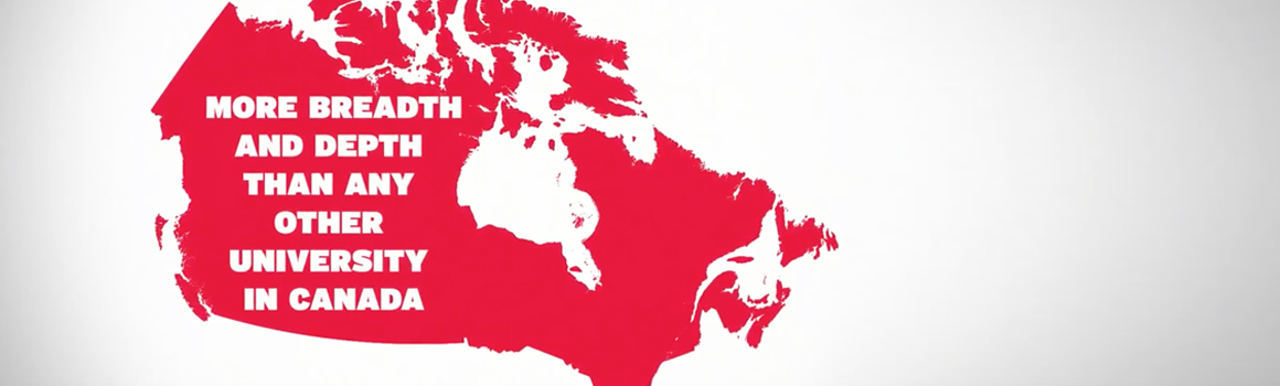 picture of Canada representing more breadth and depth than any other university in Canada